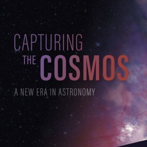 Capturing the Cosmos – Fulldome Show