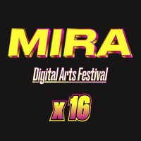 Mira digital arts festival