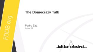 img news fulldome the-domecrazy-talk-by-pedro-zaz
