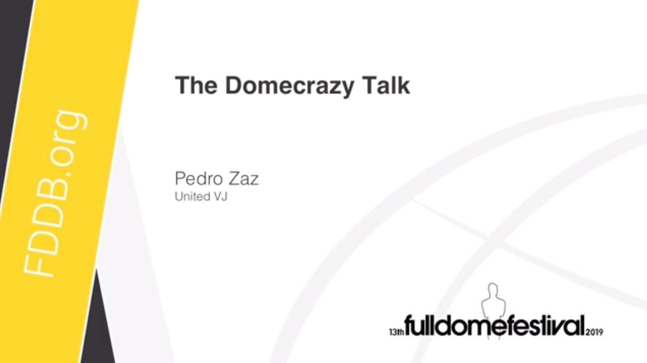 img news fulldome the-domecrazy-talk-by-pedro-zaz