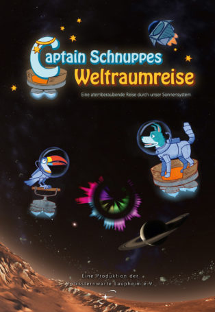 img poster fulldome show captain-schnuppes-weltraumreise