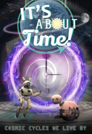 img poster fulldome show its-about-time-cosmic-cycles-we-all-live-by