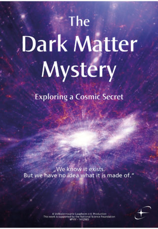 img poster fulldome show The Dark Matter Mystery - Exploring a Cosmic Secret