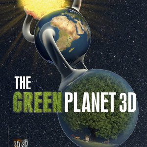 The Green Planet 3D - Fulldome Show
