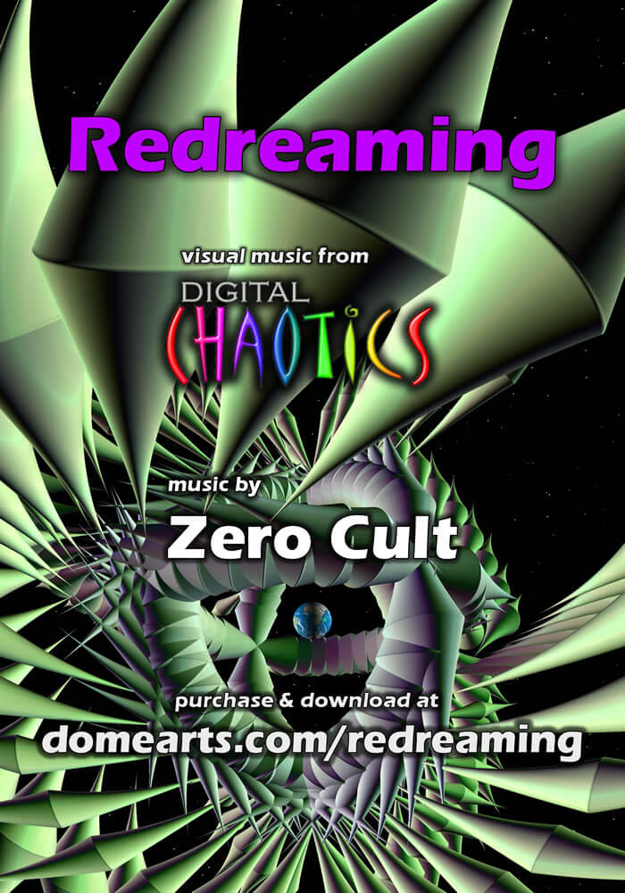 Redreaming – a Fulldome Visual Feast from Digital Chaotics and Zero Cult